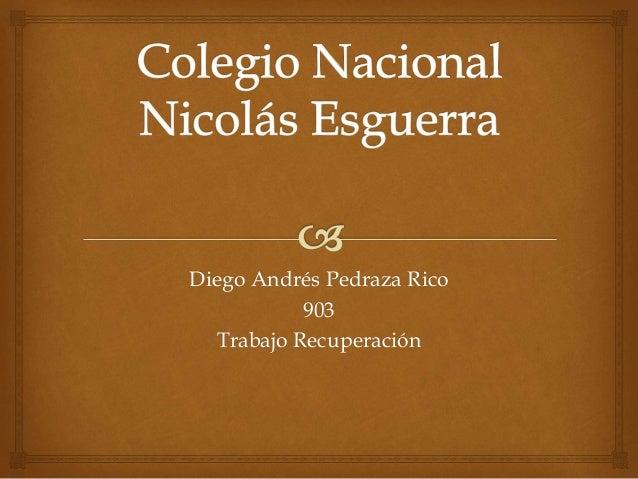Diego Andrés Pedraza Rico 903 Trabajo Recuperación