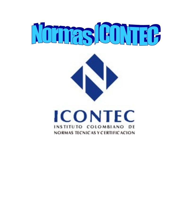 NORMAS ICONTECMARTINEZ PULIDO DIANA CAMILAPEÑALOZA ANTUNEZ ANGIE PAOLA            1004        OMAIRA GOMEZLICEO NACIONAL A...