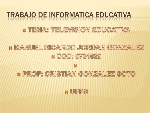 TRABAJO DE INFORMATICA EDUCATIVA