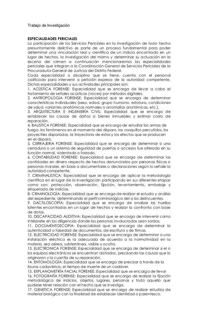Trabajo de Investigación ESPECIALIDADES PERICIALES La participación de los Servicios Periciales en la investigación de tod...