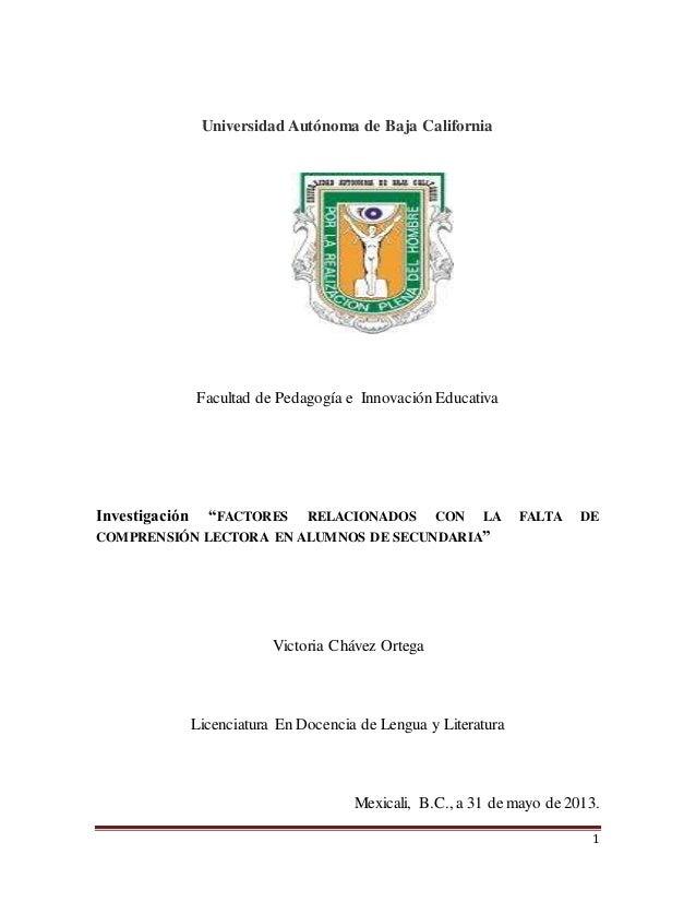 """1 Universidad Autónoma de Baja California Facultad de Pedagogía e Innovación Educativa Investigación """"FACTORES RELACIONADO..."""