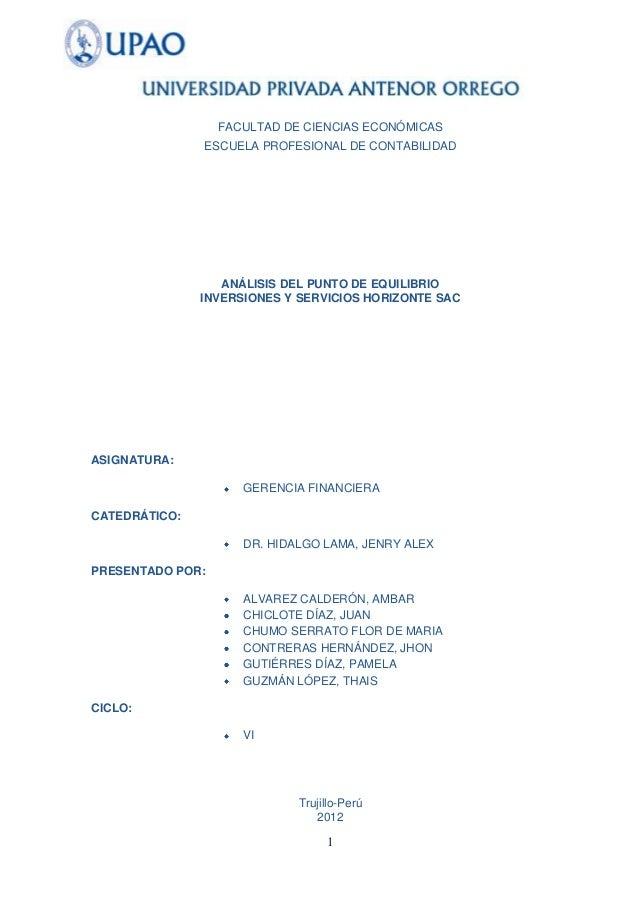 FACULTAD DE CIENCIAS ECONÓMICAS               ESCUELA PROFESIONAL DE CONTABILIDAD                  ANÁLISIS DEL PUNTO DE E...