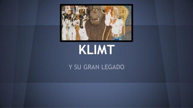 KLIMT Y SU GRAN LEGADO