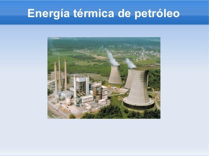 Energía térmica de petróleo