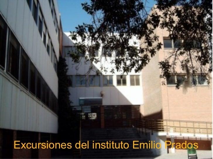 Excursiones del instituto Emilio Prados