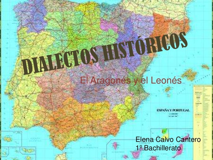 El Aragonés y el Leonés            Elena Calvo Cantero            1º Bachillerato
