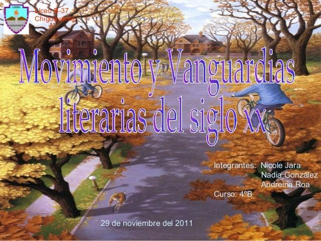 Liceo B-37 Chiguayante  Integrantes: Nicole Jara Nadia González Andreina Roa Curso: 4ºB  29 de noviembre del 2011