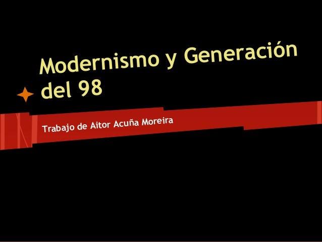 nismo y GeneraciónModerdel 98                          reiraTrabajo de Aitor Acuña Mo