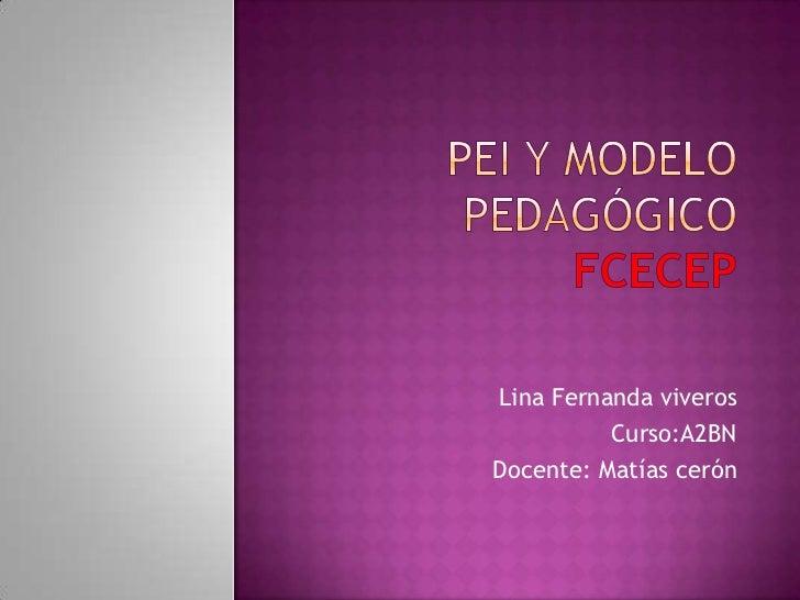 Lina Fernanda viveros          Curso:A2BNDocente: Matías cerón