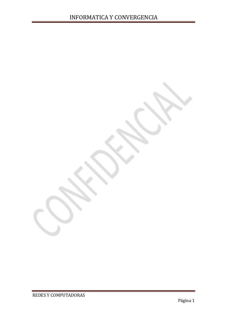 INFORMATICA Y CONVERGENCIAREDES Y COMPUTADORAS                                           Página 1