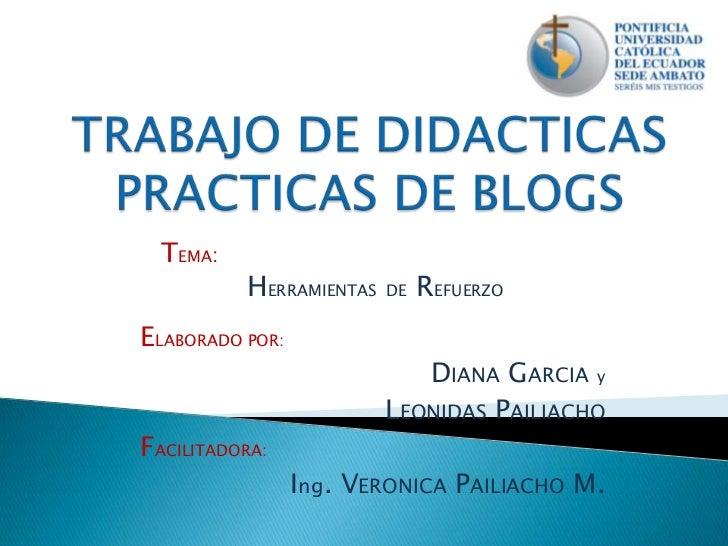 TEMA:          HERRAMIENTAS   DE   REFUERZOELABORADO POR:                            DIANA GARCIA y                       ...