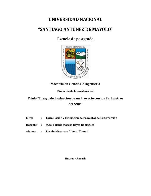 """UNIVERSIDAD NACIONAL """"SANTIAGO ANTÚNEZ DE MAYOLO"""" Escuela de postgrado  Maestría en ciencias e ingeniería Dirección de la ..."""