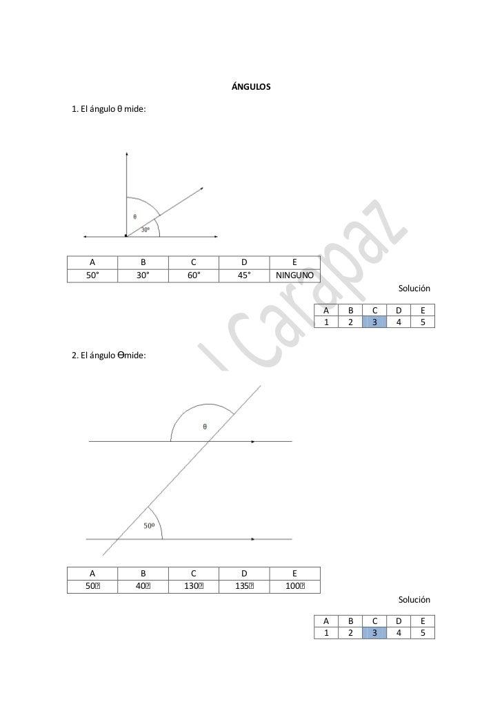 ÁNGULOS1. El ángulo θ mide:    A             B     C       D          E   50°           30°   60°     45°      NINGUNO    ...