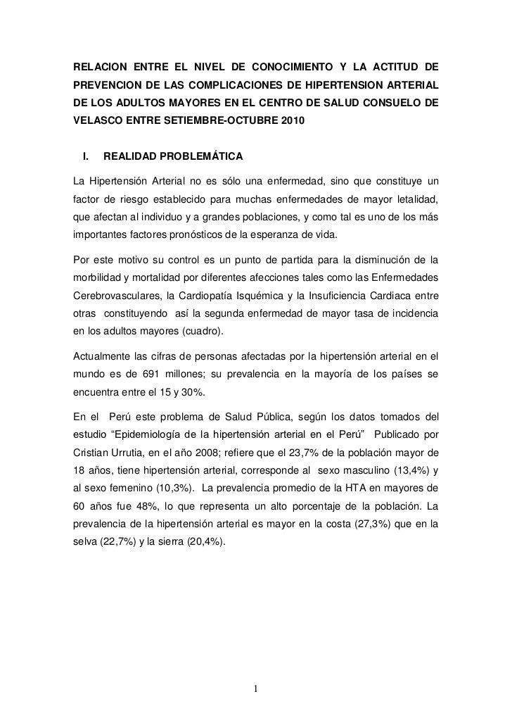RELACION ENTRE EL NIVEL DE CONOCIMIENTO Y LA ACTITUD DEPREVENCION DE LAS COMPLICACIONES DE HIPERTENSION ARTERIALDE LOS ADU...