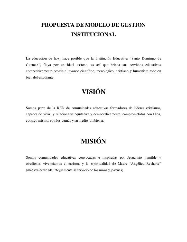 PROPUESTA DE MODELO DE GESTION                              INSTITUCIONALLa educación de hoy, hace posible que la Instituc...