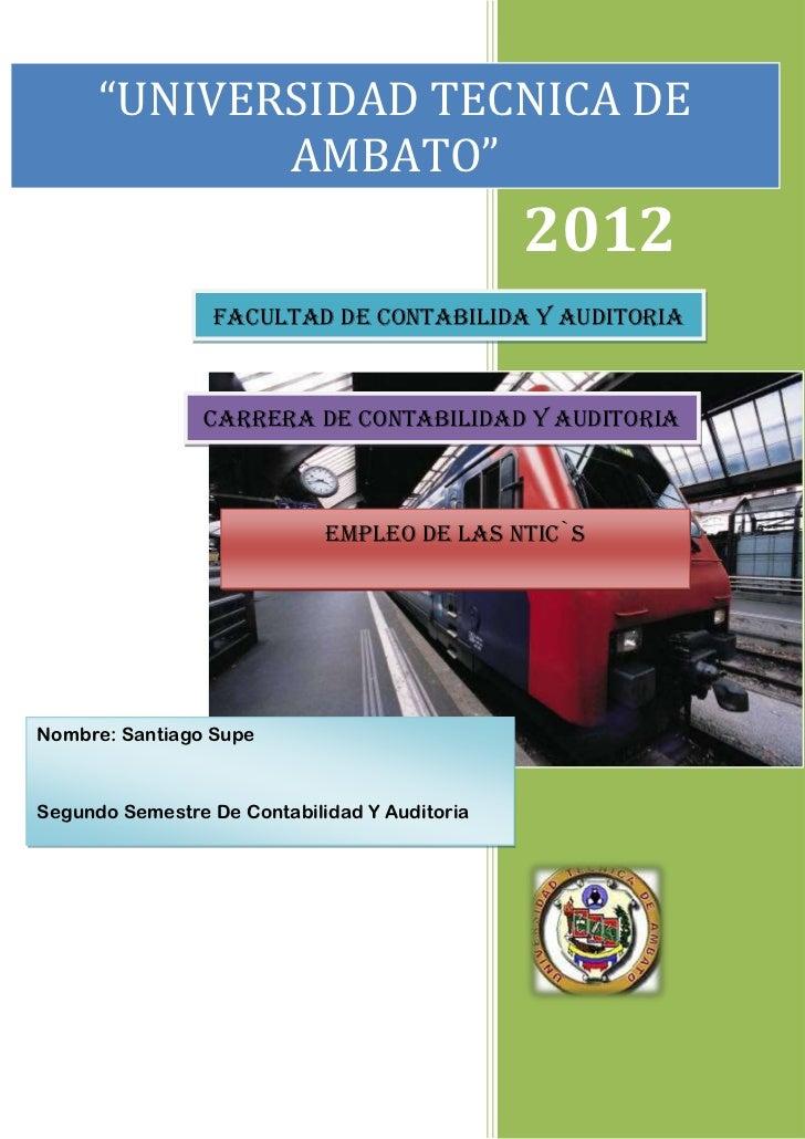 """""""UNIVERSIDAD TECNICA DE             AMBATO""""                                               2012                 FACULTAD DE..."""