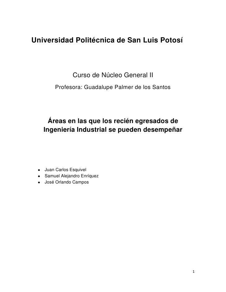 Universidad Politécnica de San Luis Potosí               Curso de Núcleo General II       Profesora: Guadalupe Palmer de l...