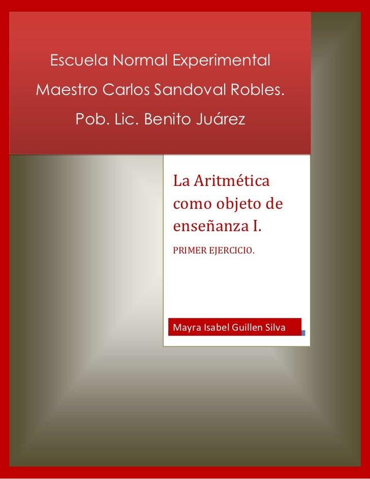 Escuela Normal ExperimentalMaestro Carlos Sandoval Robles.    Pob. Lic. Benito Juárez                 La Aritmética       ...