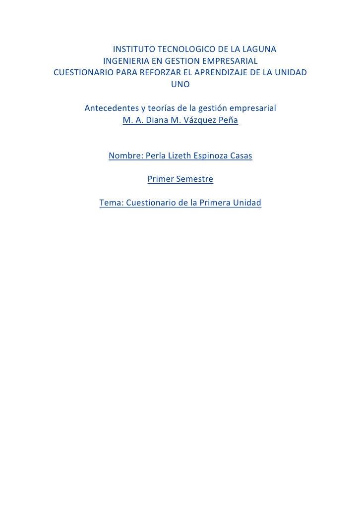INSTITUTO TECNOLOGICO DE LA LAGUNA<br />INGENIERIA EN GESTION EMPRESARIAL<br />CUESTIONARIO PA...