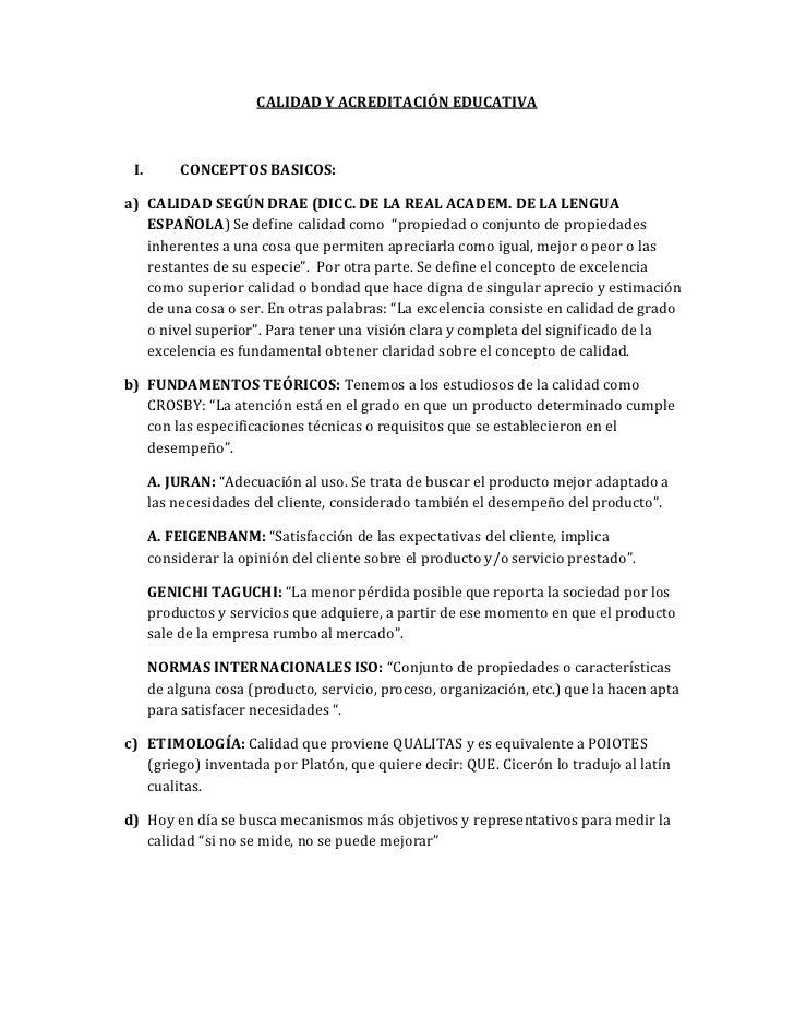 CALIDAD Y ACREDITACIÓN EDUCATIVA<br />CONCEPTOS BASICOS:<br />CALIDAD SEGÚN DRAE (DICC. DE LA REAL ACADEM. DE LA LENGUA ES...