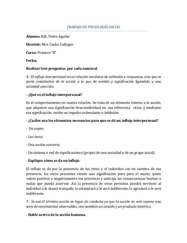 """TRABAJO DE PSICOLOGÍA SOCIAL Alumno: Kdt. Pedro Aguilar Docente: Mcs. Carlos Gallegos Curso: Primero """"B"""" Fecha: Realizar t..."""