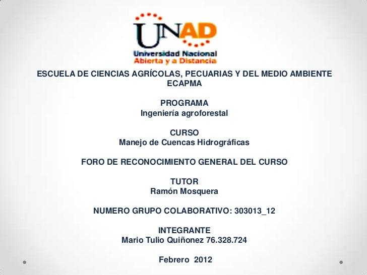 ESCUELA DE CIENCIAS AGRÍCOLAS, PECUARIAS Y DEL MEDIO AMBIENTE                           ECAPMA                           P...