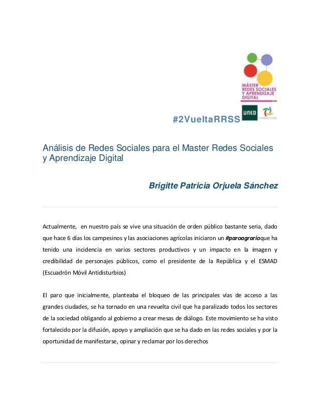 #2VueltaRRSS Análisis de Redes Sociales para el Master Redes Sociales y Aprendizaje Digital Brigitte Patricia Orjuela Sánc...