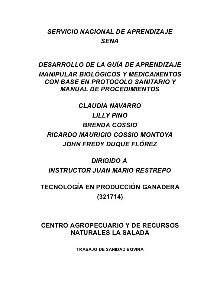 SERVICIO NACIONAL DE APRENDIZAJE                SENADESARROLLO DE LA GUÍA DE APRENDIZAJEMANIPULAR BIOLÓGICOS Y MEDICAMENTO...