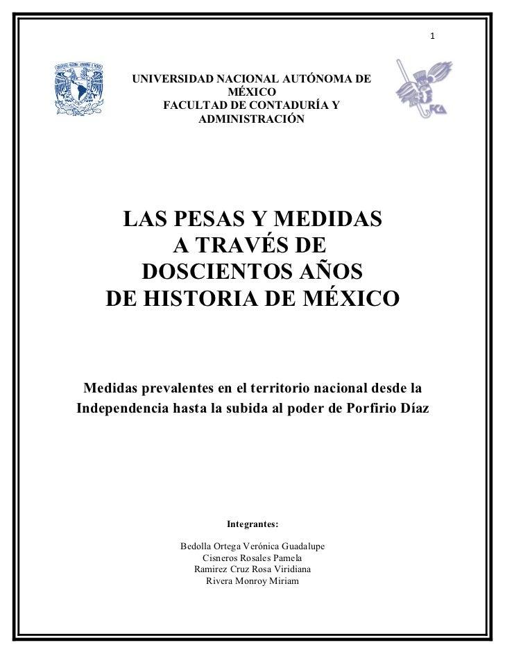 1            UNIVERSIDAD NACIONAL AUTÓNOMA DE                      MÉXICO             FACULTAD DE CONTADURÍA Y            ...