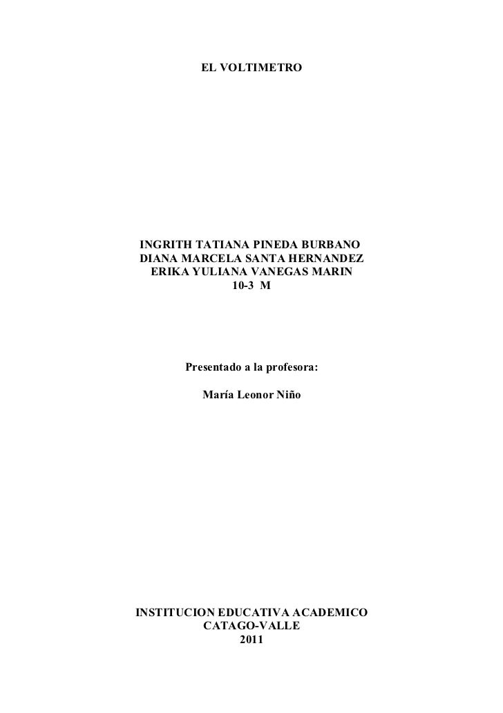 EL VOLTIMETROINGRITH TATIANA PINEDA BURBANODIANA MARCELA SANTA HERNANDEZ  ERIKA YULIANA VANEGAS MARIN             10-3 M  ...