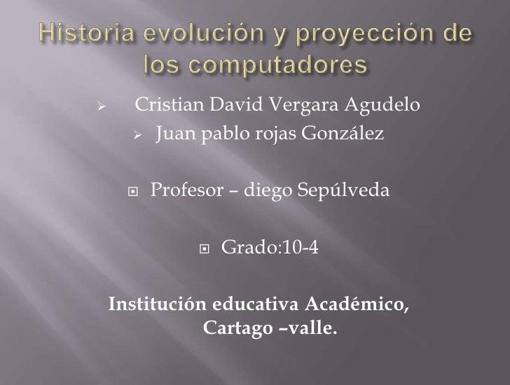      Cristian David Vergara Agudelo       Juan pablo rojas González         Profesor – diego Sepúlveda                ...