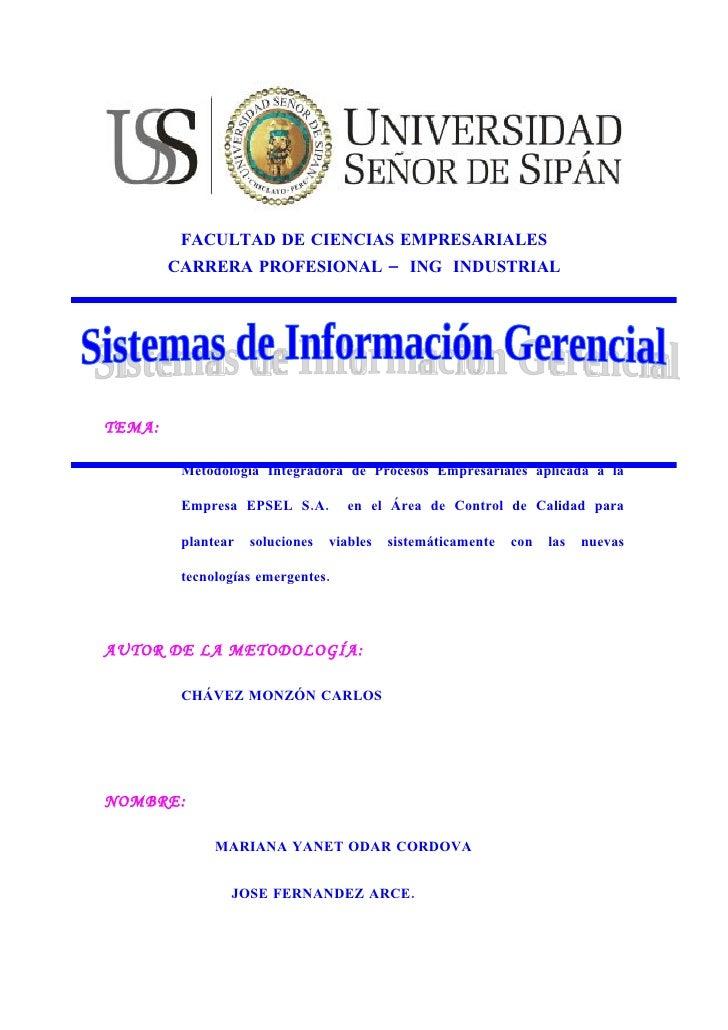 FACULTAD DE CIENCIAS EMPRESARIALES         CARRERA PROFESIONAL – ING INDUSTRIAL     TEMA:           Metodología Integrador...