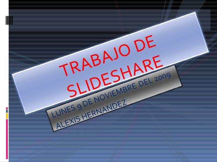 TRABAJO DE SLIDESHARE