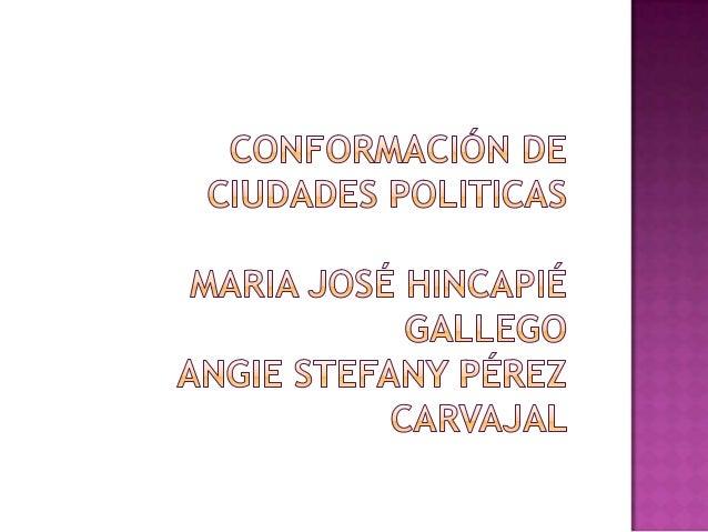  Otra forma de configuración de la ciudad, es la que se representa a partir de los espacios políticos. En las polis grieg...