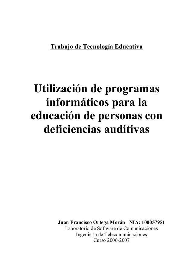 Trabajo de Tecnología Educativa Utilización de programas informáticos para la educación de personas con deficiencias audit...