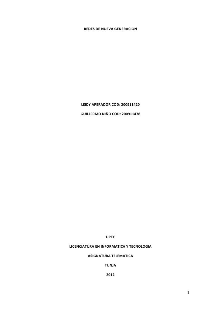 REDES DE NUEVA GENERACIÓN     LEIDY APERADOR COD: 200911420     GUILLERMO NIÑO COD: 200911478                 UPTCLICENCIA...