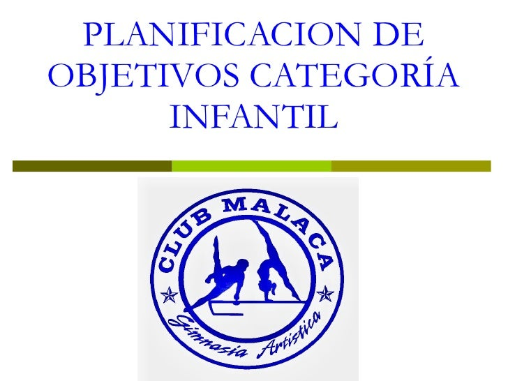 PLANIFICACION DE OBJETIVOS CATEGORÍA INFANTIL