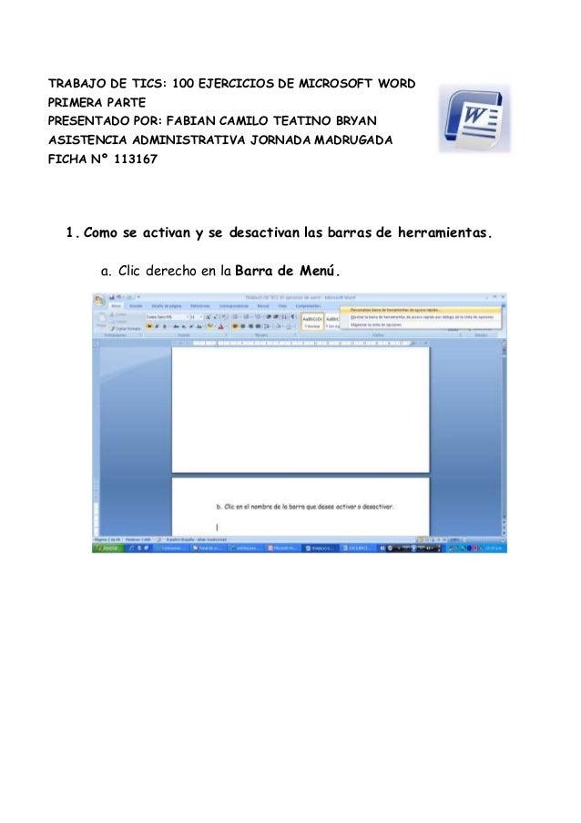 5027295310515TRABAJO DE TICS: 100 EJERCICIOS DE MICROSOFT WORD<br />PRIMERA PARTE     <br />PRESENTADO POR: FABIAN CAMILO ...
