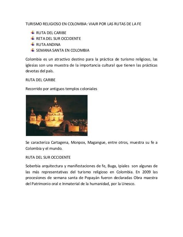TURISMO RELIGIOSO EN COLOMBIA: VIAJR POR LAS RUTAS DE LA FE      RUTA DEL CARIBE      RETA DEL SUR OCCIDENTE      RUTA AND...