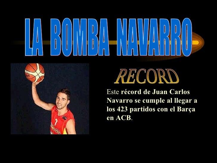 """La """"Bomba"""" Navarro (por Vero Y Raquel (3ºB))"""