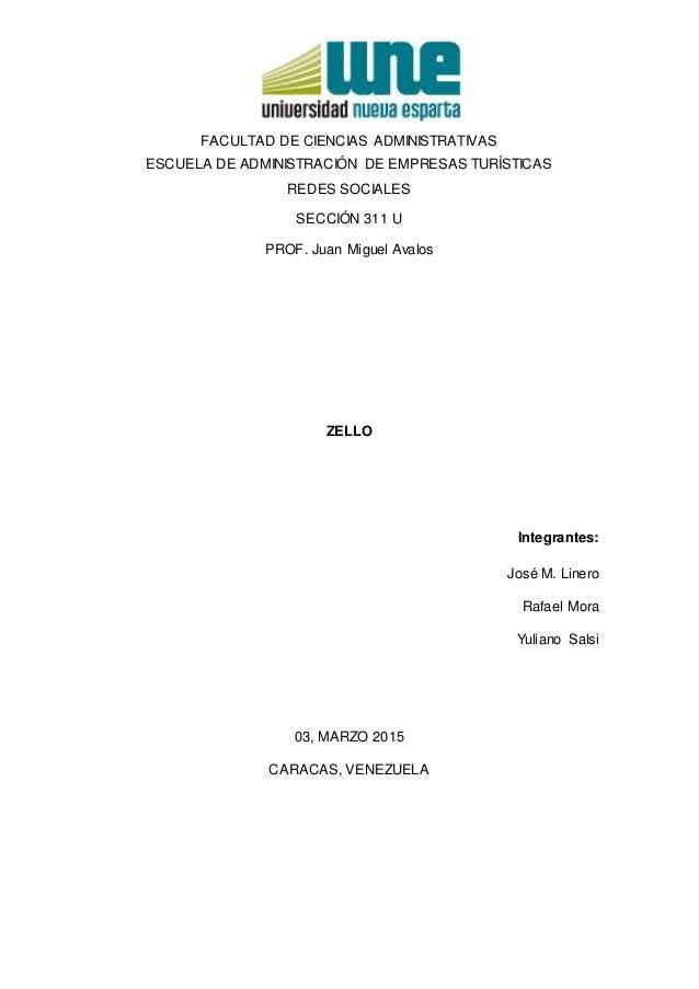 FACULTAD DE CIENCIAS ADMINISTRATIVAS ESCUELA DE ADMINISTRACIÓN DE EMPRESAS TURÍSTICAS REDES SOCIALES SECCIÓN 311 U PROF. J...