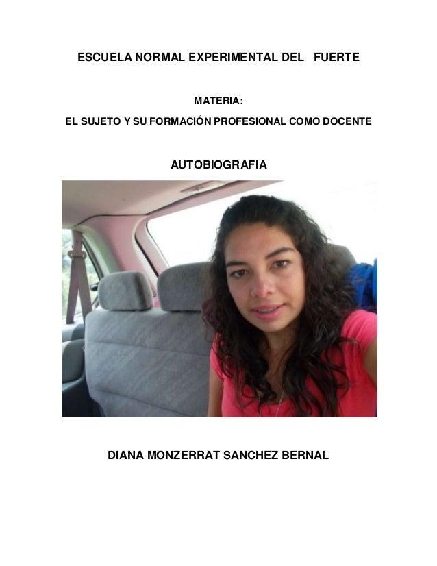 ESCUELA NORMAL EXPERIMENTAL DEL FUERTE                    MATERIA:EL SUJETO Y SU FORMACIÓN PROFESIONAL COMO DOCENTE       ...
