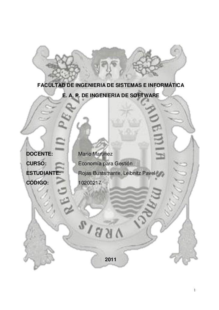 FACULTAD DE INGENIERIA DE SISTEMAS E INFORMÁTICA              E. A. P. DE INGENIERIA DE SOFTWAREDOCENTE:           Mario M...