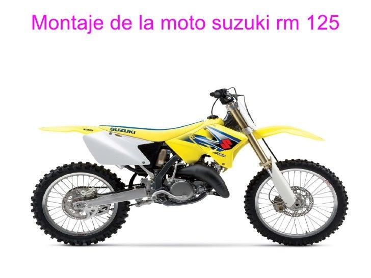 Montaje de la moto suzuki rm 125