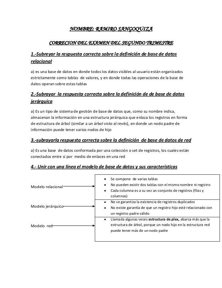 NOMBRE: RAMIRO SANGOQUIZA          CORRECION DEL EXAMEN DEL SEGUNDO TRIMESTRE1.-Subreyar la respuesta correcta sobre la de...
