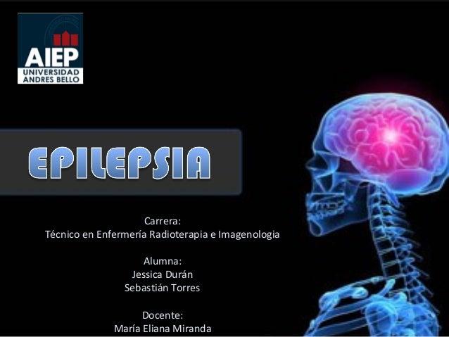 Carrera: Técnico en Enfermería Radioterapia e Imagenologia Alumna: Jessica Durán Sebastián Torres Docente: María Eliana Mi...