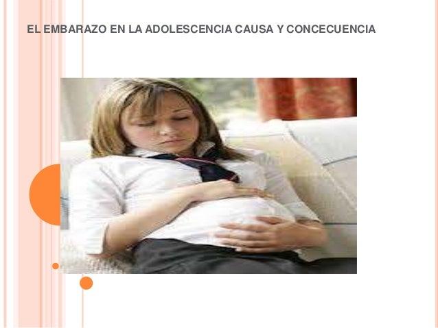 EL EMBARAZO EN LA ADOLESCENCIA CAUSA Y CONCECUENCIA