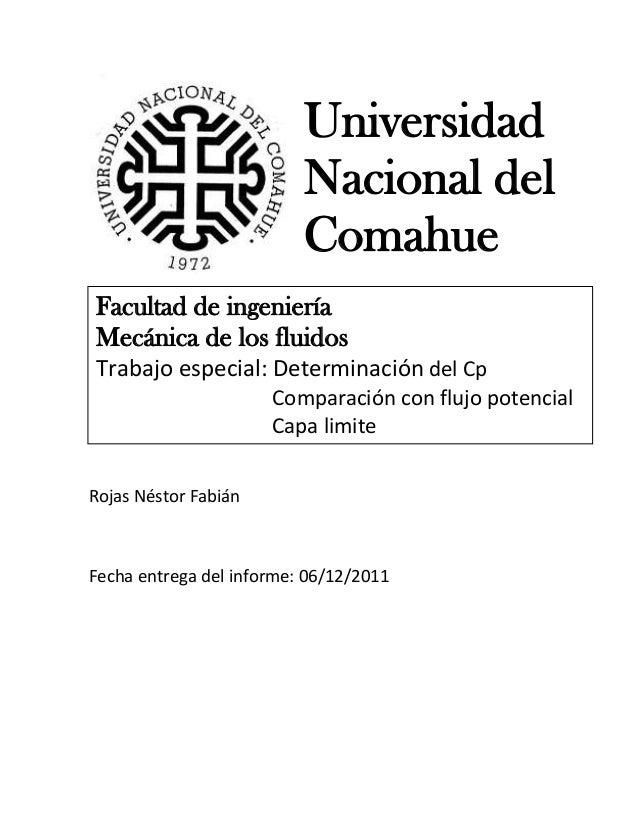 Universidad Nacional del Comahue Facultad de ingeniería Mecánica de los fluidos Trabajo especial: Determinación del Cp Com...