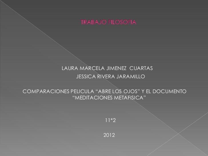 """LAURA MARCELA JIMENEZ CUARTAS                 JESSICA RIVERA JARAMILLOCOMPARACIONES PELICULA """"ABRE LOS OJOS"""" Y EL DOCUMENT..."""