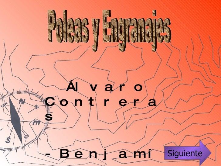 Poleas y Engranajes - Álvaro Contreras -Benjamín Espinoza 8º A Siguiente